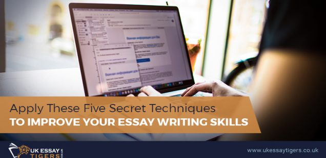 Secret Techniques To Improve Your Essay Writing Skills