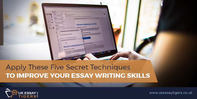 Apply These Five Secret Techniques To Improve Your Essay Writing Skills